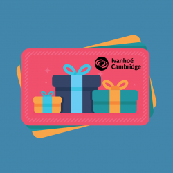 OCTOBER 2021 INSTAGRAM CONTEST - WIN 1 $500 IVANHOÉ CAMBRIDGE GIFT CARD
